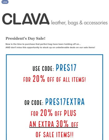 Don't miss Clava's President's Day Sale! Certain sale items up to 85% off and 20% of regularly priced items.