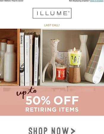 50% Off Retiring Items!