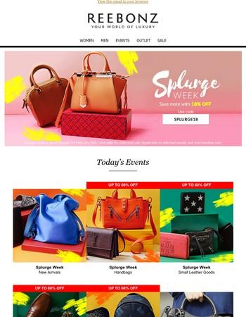 Splurge Week, New Arrivals & Many More Happening Now at REEBONZ.COM