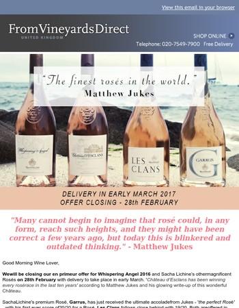 'The Finest Rosés in the World' - En Primeur Offer Closing Soon