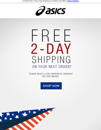 Celebrate President's Day with free 2-Day Shipping