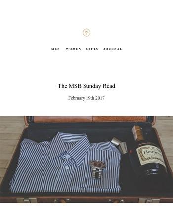 MSB Sunday Read | Top Gentleman Traits, New York Style & European Wine Retreats...