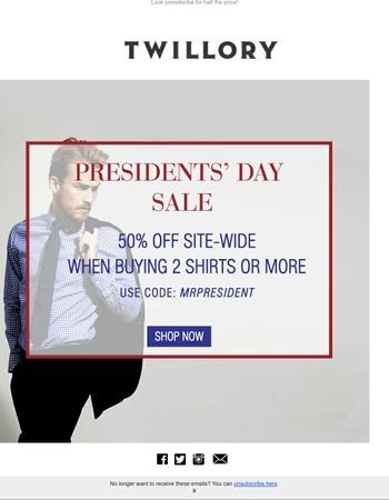 50% OFF SITE-WIDE #MrPresident