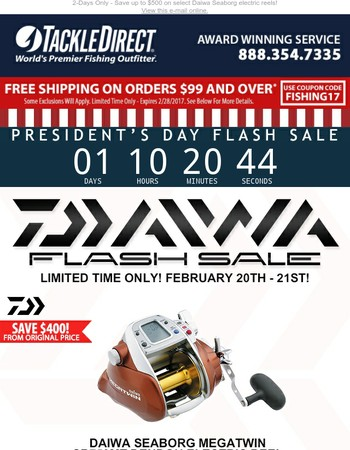 President's Day Flash Sale - Daiwa Seaborg Electric Reel Deals!