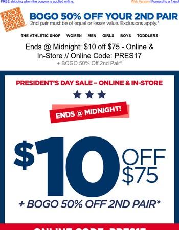 ENDS AT MIDNIGHT: Get $10 off $75 or more Plus BOGO!