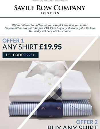 Any Shirt for £19.95 or a Free Tie?