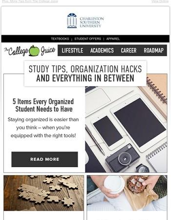 Study Tips, Organization Hacks & More