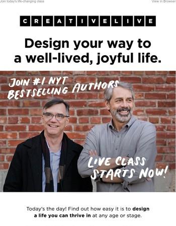 Watch Now: Build a well-lived, joyful life