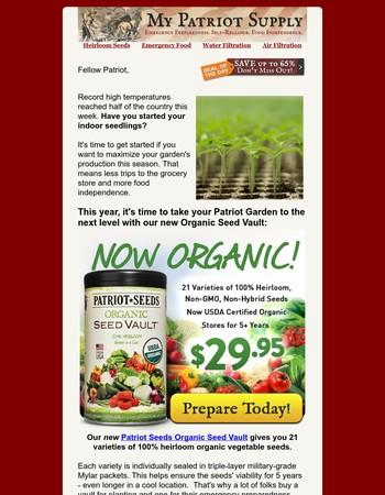 Getting Warmer - Start Your Organic Garden Now
