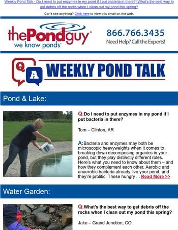 Weekly Pond Talk - Adding Enzymes versus Bacteria | Cleaning Waterfalls