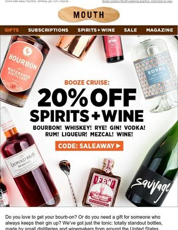 20% Off Spirits + Wine! Take A Booze Cruise....