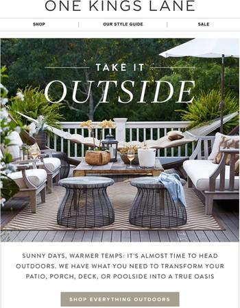 Step outside…