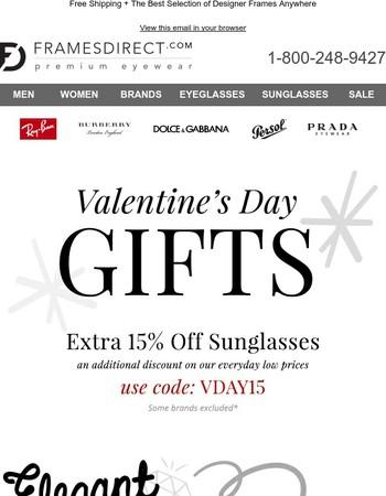 Designer Sunglasses Make Great Valentine's Day Gifts! Save 15% on Top Brands
