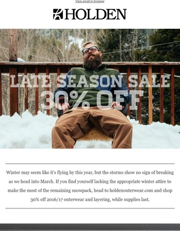 Late Season Sale - 30% Off 2016/17 Outerwear and Layering