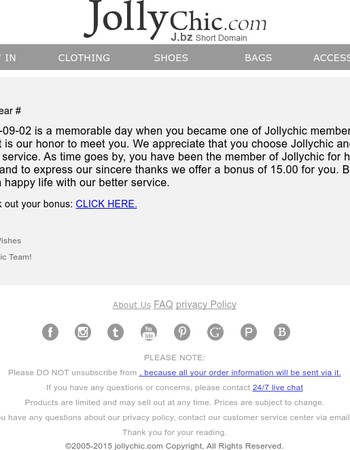 15.00 bonus offer in honor of your half a year in JOLLYCHIC.