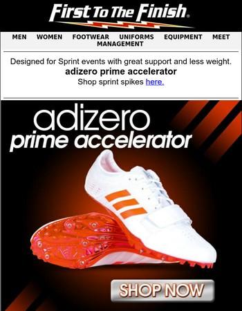 The need for speed! adizero prime accelerator!