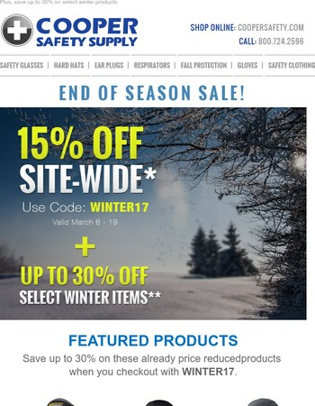 End of Season Sale - Save Up to 30%!