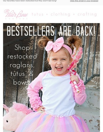 Icing raglans! Tutus! Bows! Our bestsellers have been restocked!