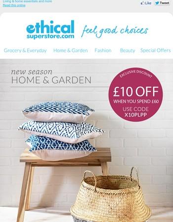 New catalogue, new Home & Garden - £10 off