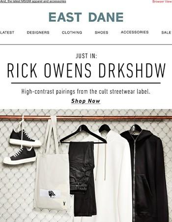 New to East Dane: Rick Owens DRKSHDW