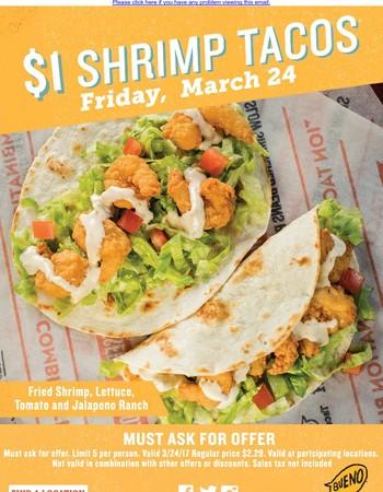 $1 Shrimp Tacos - Friday Only!