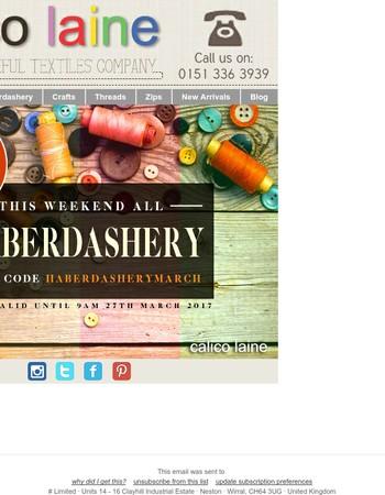 Haberdashery Weekend Special