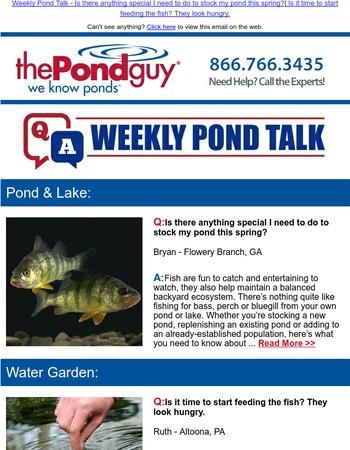 Weekly Pond Talk - Game Fish Stocking | Spring Fish Feeding