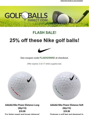 Flash Sale! 25% off Nike golf balls!
