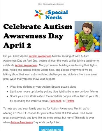 Celebrate Autism Awareness Day Today