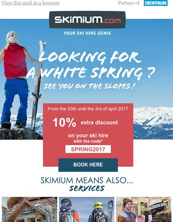 Last days to take advantage of your special offer on your ski hire