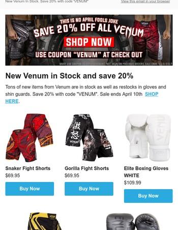 New Venum! Save 20%