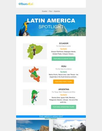 Latin America Spotlight: Home to Endless Adventures