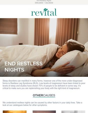 End restless nights