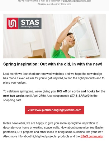 Spring inspiration: Out with the old, in with the new. Get your 10% discount on hooks and cords!