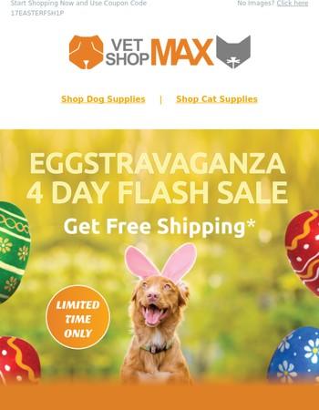 Four Day Eggstravaganza Sale: Get Free Shipping Storewide Fur-Lover