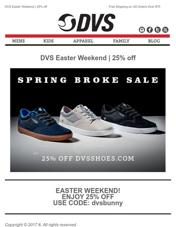 DVS Easter Weekend | 25% off