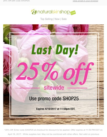 25% Off Ends Today