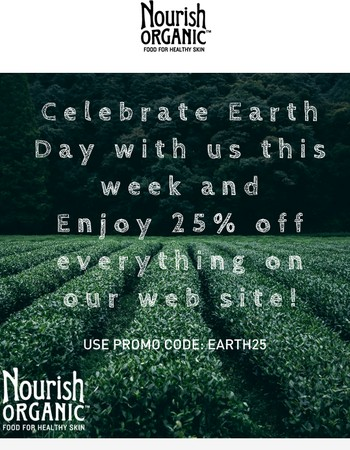 Celebrate Earth Week with 25% off!!