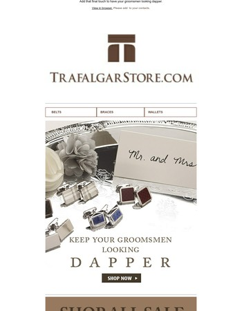 Get Wedding Ready with TrafalgarStore