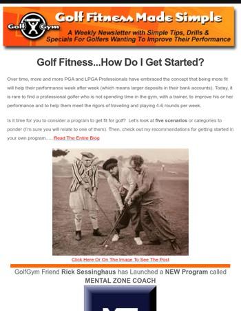 Golf Fitness...How Do I Get Started?