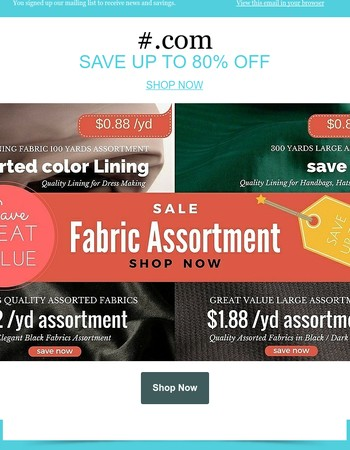 Up to 80% OFF Fabric Great Saving Assortment