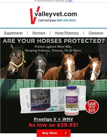 Prestige V + West Nile Vaccine Sale