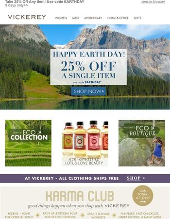 Enjoy 25% Off Any Item! Earth Day Celebration  >>