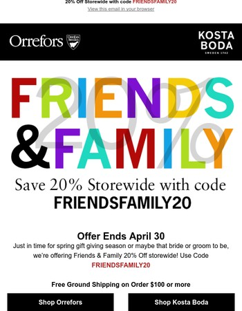 Friends & Family Sale Ends April 30 | 20% Off Storewide