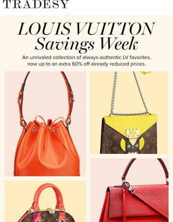 Happy Louis Vuitton Savings Week!