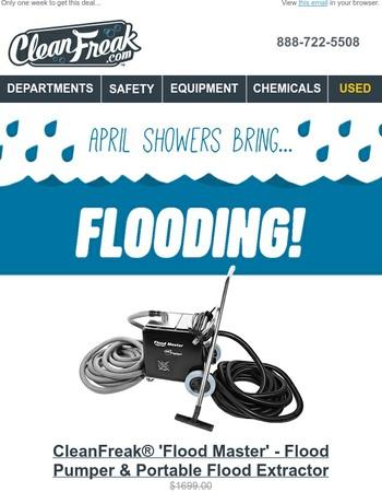 April Showers Bring... Flooding!