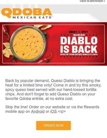 You made it happen! Queso Diablo is back.