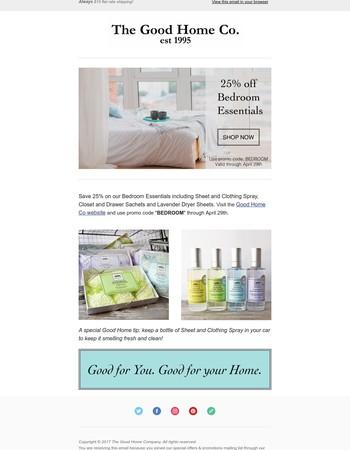 Save 25% on Bedroom Essentials!
