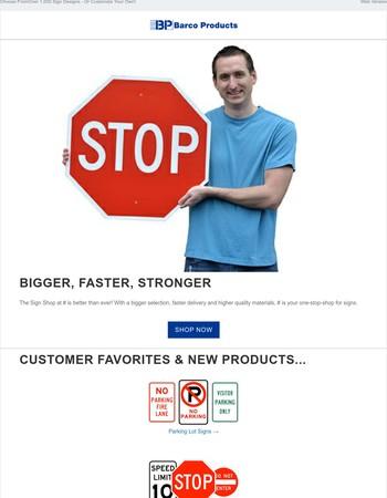 Signs - Bigger, Faster, Stronger