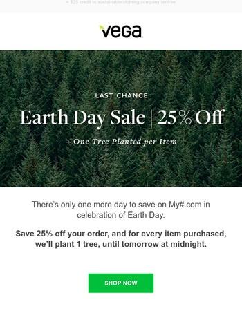 Last Chance: 25% Off + 1 Tree Planted Per Item
